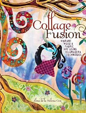 Collage Fusion: Vibrant Wood and Fabric Art Using Telamadera Techniques