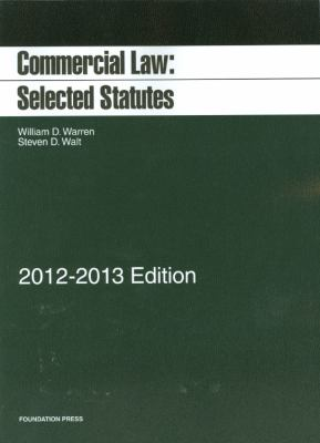 Commercial Law: Selected Statutes 9781609301538