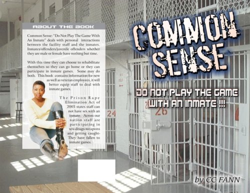 Common Sense Do Not Play the Game with an Inmate 9781604615210