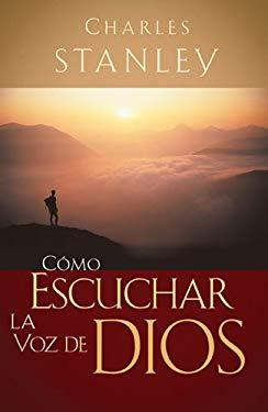 Como Escuchar la Voz de Dios 9781602553170