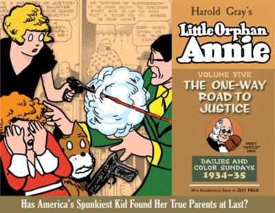 The Complete Little Orphan Annie, Volume 5: The One-Way Road to Justice: Daily and Sunday Comics 1933-1935 9781600105807