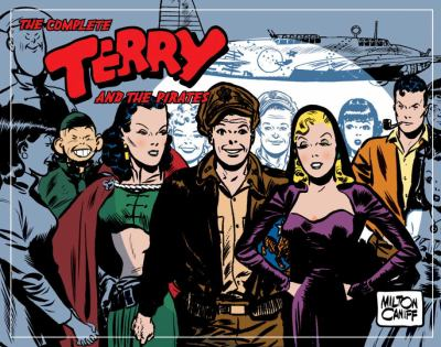 Complete Terry and the Pirates, Volume 6: 1945-1946 9781600103483