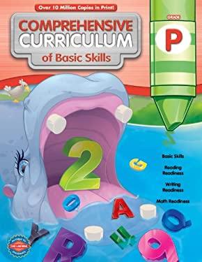 Comprehensive Curriculum of Basic Skills, Grade P 9781609963286