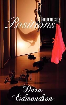 Compromising Positions 9781601541697