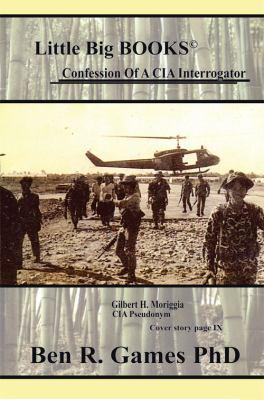 Confession of a CIA Interrogator 9781604141979