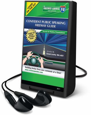 Confident Public Speaking Freeway Guide [With Earbuds] 9781608125739