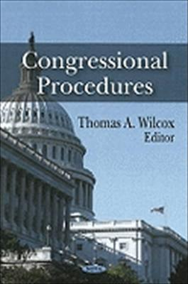 Congressional Procedures 9781606925553
