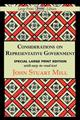 Considerations on Representative Government  by John Stuart Mill, 9781604508628