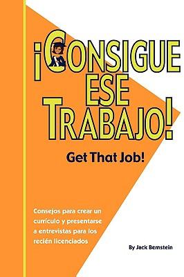 Consigue Ese Trabajo! 9781602991446