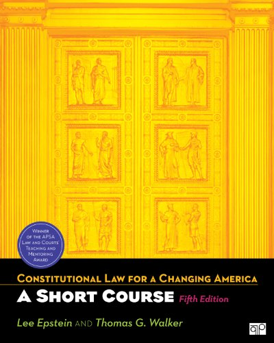 Constitutional Law for a Changing America: A Short Course 5e 9781608716975