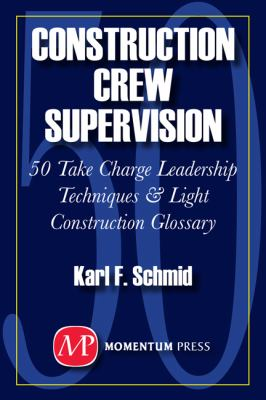 Construction Crew Supervision Karl Schmid