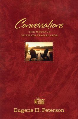 Conversations Bible-MS: The Message Bible with Its Translator 9781600061998
