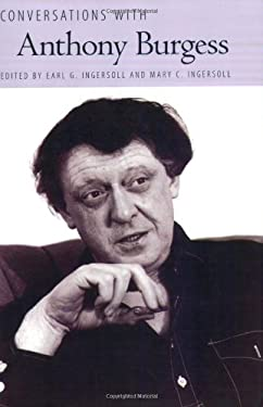 Conversations with Anthony Burgess 9781604730968