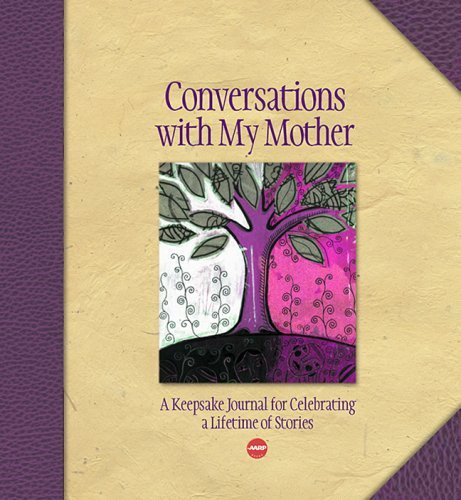 Conversations with My Mother: A Keepsake Journal for Celebrating a Lifetime of Stories 9781600590887