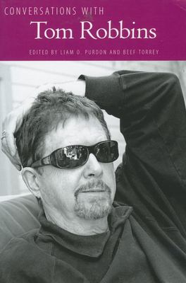 Conversations with Tom Robbins 9781604738278
