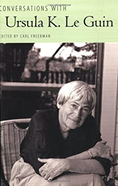 Conversations with Ursula K. Le Guin 9781604730944