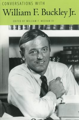 Conversations with William F. Buckley Jr. 9781604732245