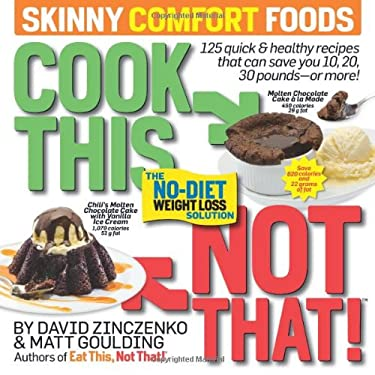 Cook This, Not That! Skinny Comfort Foods 9781609618735