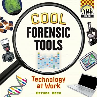 Cool Forensic Tools: Technology at Work 9781604534863
