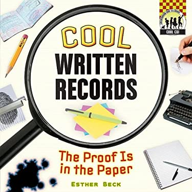 Cool Written Records: The Proof Is in the Paper 9781604534887