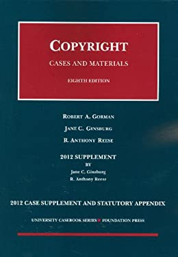 Copyright, 8th, 2012 Case Supplement and Statutory Appendix 9781609301378