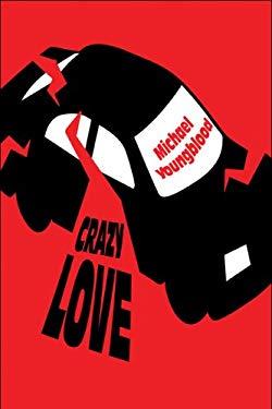Crazy Love 9781606726853