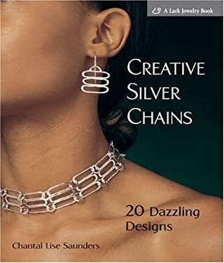 Creative Silver Chains: 20 Dazzling Designs 9781600595448