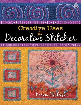 Creative Uses for Decorative Stitches 9781604600278