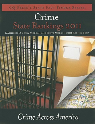 Crime State Rankings: Crime Across America 9781608717309