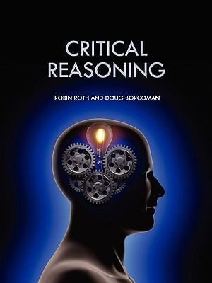 critical reasoning A series of textbooks which will form a modular, coherent introduction to all facets  of critical reasoning and argumentation, and will be particularly suitable for.