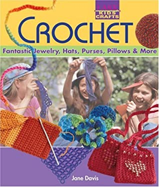 Crochet: Fantastic Jewelry, Hats, Purses, Pillows & More (9781600591389) photo