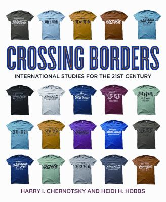 Crossing Borders: International Studies for the 21st Century 9781604269567