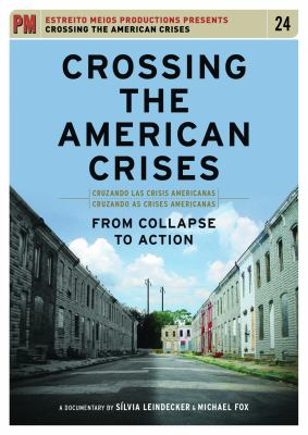 Crossing the American Crises: From Collapse to Action 9781604864007