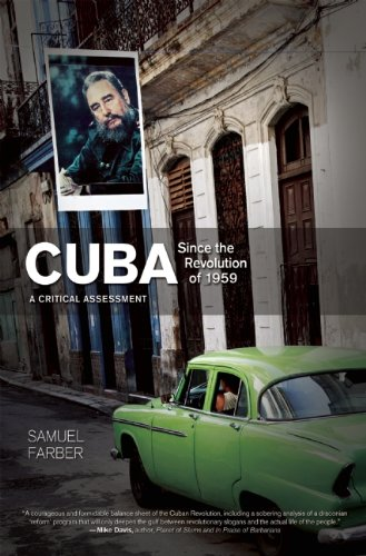 Cuba Since the Revolution of 1959: A Critical Assessment 9781608461394