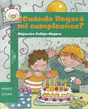 Cundo Llegar Mi Cumpleanos? (Student) 9781603962001