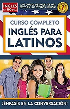 Curso Completo Ingles Para Latinos 9781603969413