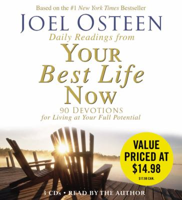 Daily Readings from Your Best Life Now: 90 Devotions for Living at Your Full Potential 9781600248276