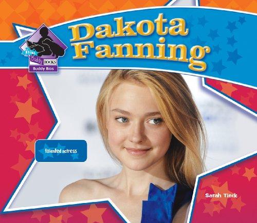 Dakota Fanning: Talented Actress 9781604539714