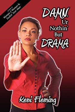 Damn, Ur Nothin' But Drama 9781600471834