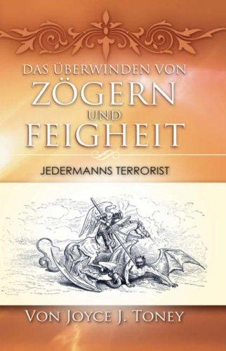Das Berwinden Von Zgern Und Feigheit 9781602667723