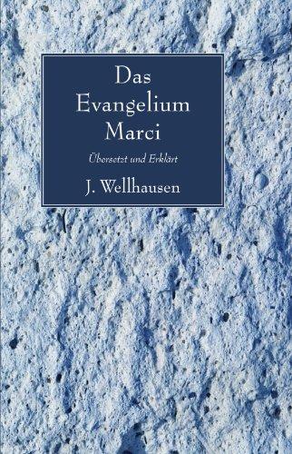 Evangelium Marci: Bersetzt Und Erklart 9781606086780