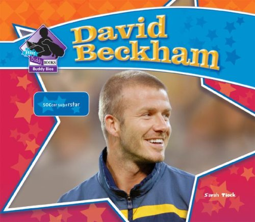 David Beckham: Soccer Superstar 9781604531169