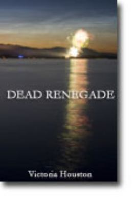 Dead Renegade 9781606480618