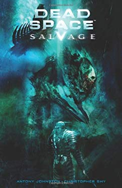 Dead Space Salvage 9781600108150