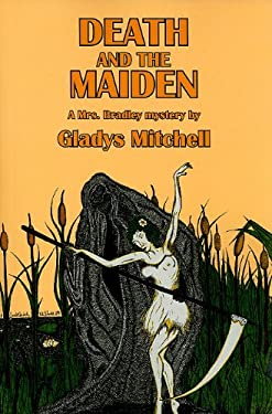Death and the Maiden: A Mrs. Bradley Mystery 9781601870414