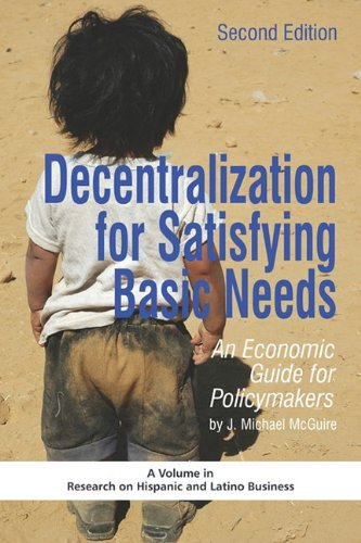 Decentralization for Satisfying Basic Needs: An Economic Guide for Policymakers (Revised Second Edition) (PB) 9781607524106
