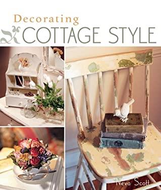 Decorating Cottage Style 9781600590818