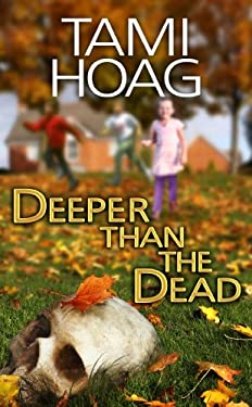 Deeper Than the Dead 9781602856608