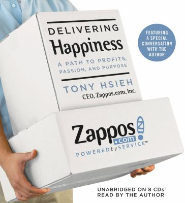 Delivering Happiness: A Path to Profits, Passion, and Purpose 9781607882305