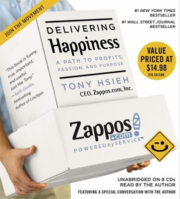 Delivering Happiness: A Path to Profits, Passion, and Purpose 9781609412807